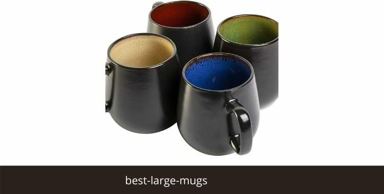 Best Large Mugs