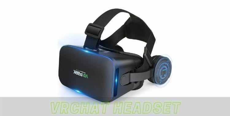 VRChat Headset